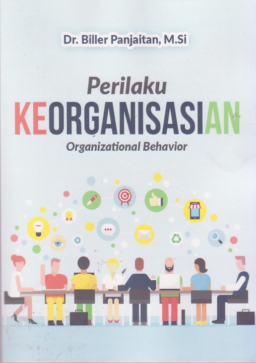 Perilaku Keorganisasian: Organizational Behavior