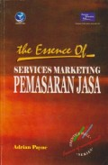 The Essence of Services Marketing : Pemasaran Jasa Ed. 2